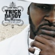 Trick Daddy Thug Matrimony: Married To The Streets (Edited Version) (U.S. Version)
