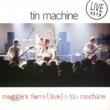 Tin Machine Tin Machine (1999 Remastered Version)