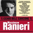 Massimo Ranieri 'E cchiù bell' canzone 'e Massimo Ranieri