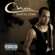 Cham Ghetto Story [Explicit Content] (U.S. Version)