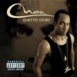 Cham Ghetto Story [Explicit Content] (U.S. Version)