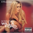 Willa Ford A Toast To Men