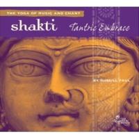 Russill Paul Shakti: Tantric Embrace