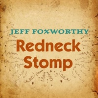 Jeff Foxworthy Redneck Stomp