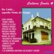 Various Artists Cultura Jonda IV. De Cadiz... aquella Venta de Vargas