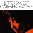 Carmen McRae Bittersweet