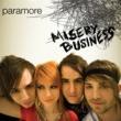 Paramore Misery Business (Single Version)