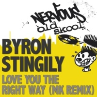 Byron Stingily Love You The Right Way (MK Dub)