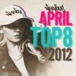 Various Artists Nervous April 2012 Top 8