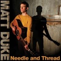 Matt Duke Needle and Thread