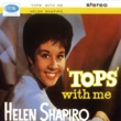 Helen Shapiro Tops With Me