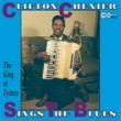 Clifton Chenier Sings The Blues