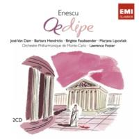 Lawrence Foster - Orchestre Philharmonic De Monte Carlo - Orfeon Donostiarra Oedipe - Tragédie Lyrique En 4 Actes Et 6 Tableaux Op.23 - Acte III : Oh ! Oh ! Hélàs ! (Le Choeur)