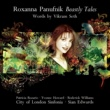 Sian Edwards/City of London Sinfonia Roxanna Panufnik: Beastly Tales (words by Vikram Seth)