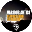 Various Artists Nervous Third 50 Releases