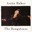 Anita Baker The Songstress