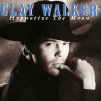 "Clay Walker Only On Days That End In ""Y"""