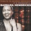 Barbara Hendricks A Tribute to Gershwin