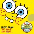 Various Artists The SpongeBob SquarePants Movie-Music From The Movie and More