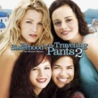 The Sisterhood Of The Traveling Pants 2 Soundtrack The Sisterhood of the Traveling Pants 2 (Music from the Motion Picture)