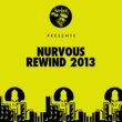 Various Artists Nurvous Rewind 2013