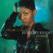 Beverley Knight Made It Back