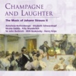 Various Artists Champagne and Laughter - The Music of Johann Strauss II