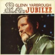 Glenn Yarbrough Jubilee