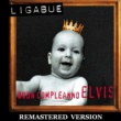 Ligabue Buon compleanno Elvis [Remastered Version]