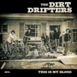 The Dirt Drifters Something Better