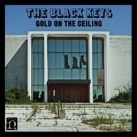 ザ・ブラック・キーズ Gold On The Ceiling