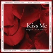 Sixpence None The Richer Kiss Me: Songs of Love & Romance