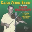 Various Artists Cajun String Bands: The 1930s