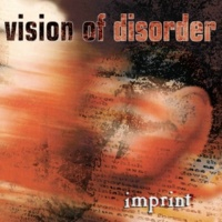 Vision Of Disorder What You Are
