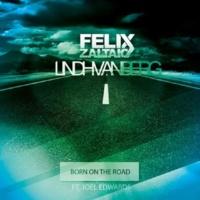 Felix Zaltaio & Lindh Van Berg Born On The Road (Original Mix)