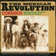 Various Artists Corridos Of The Mexican Revolution