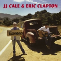 J.J. Cale & Eric Clapton Don't Cry Sister