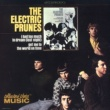 The Electric Prunes I Had Too Much To Dream (Last Night)
