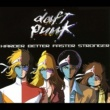 Daft Punk Harder Better Faster Stronger