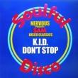 K.I.D. Don't Stop