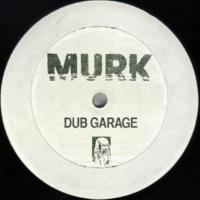 Murk Dub Garage (Remix)