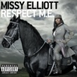 Missy Elliott Respect M.E.