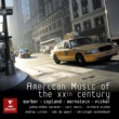 Various Artists American Music of the Twenthieth Century