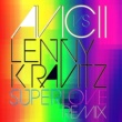 Avicii vs. Lenny Kravitz Superlove