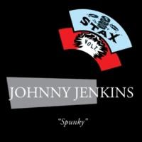 Johnny Jenkins Spunky