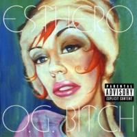 Esthero O.G. Bitch (Original Version)