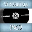 Various Artists Vuosikirja 1969 - 50 hittiä