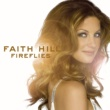 Faith Hill Fireflies (U.S. Release)