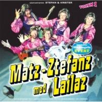 Matz-Ztefanz med Lailaz Det är så hälsosamt och stärkande i Fjällen