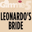 Leonardo'S Bride Even When Im Sleeping